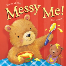 Messy Me!, Board book Book