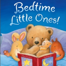 Bedtime, Little Ones!, Hardback Book