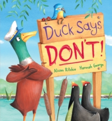 Duck Says Don't!, Hardback Book
