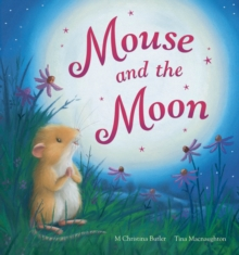 Mouse and the Moon, Hardback Book