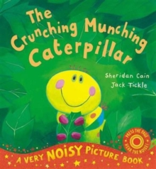 The Crunching Munching Caterpillar : Noisy Book, Novelty book Book