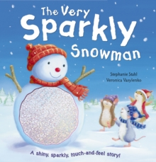 The Very Sparkly Snowman, Novelty book Book