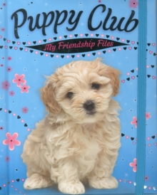 Puppy Club: My Friendship Files, Novelty book Book