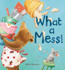 What a Mess!, Hardback Book