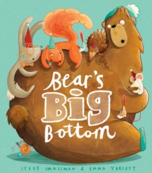 Bear's Big Bottom, Hardback Book