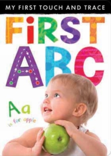 My First Touch and Trace: First ABC, Novelty book Book