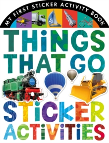 Things That Go Sticker Activities, Novelty book Book
