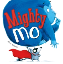 Mighty Mo, Paperback Book
