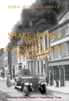 Shake Hands with a Connaught Ranger, Paperback / softback Book