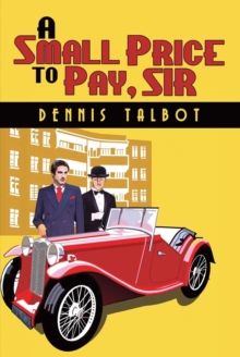 A Small Price to Pay, Sir, Paperback / softback Book