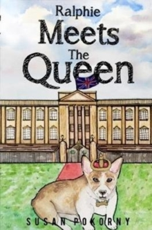 Ralphie Meets the Queen, Paperback / softback Book