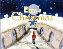 Elmo's Christmas Tail, Paperback / softback Book