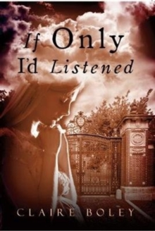 If Only I'd Listened, Paperback Book