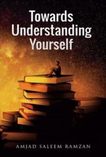 Towards Understanding Yourself, Paperback / softback Book