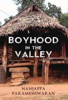 Boyhood in the Valley, Paperback Book