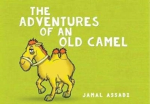 The Adventures of an Old Camel, Paperback Book