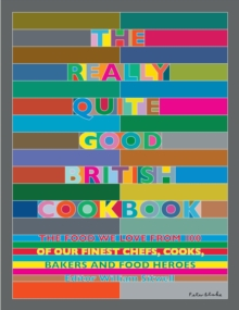 The Really Quite Good British Cookbook, Hardback Book