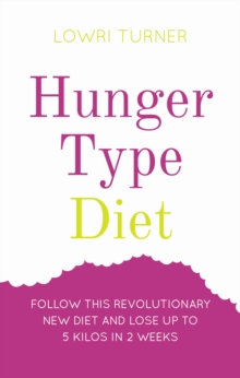 The Hunger Type Diet, Paperback Book