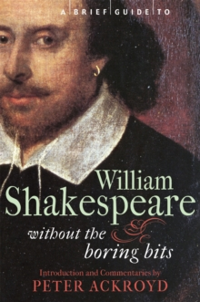 A Brief Guide to William Shakespeare, Paperback / softback Book