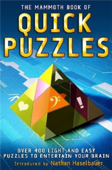 The Mammoth Book of Quick Puzzles, Paperback / softback Book