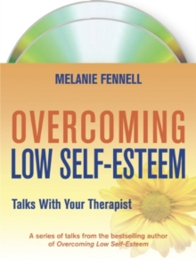 Overcoming Low Self-esteem: Talks with Your Therapist, CD-Audio Book