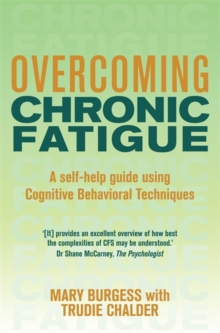 Overcoming Chronic Fatigue : A Books on Prescription Title, Paperback / softback Book