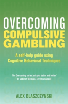Overcoming Compulsive Gambling, Paperback / softback Book