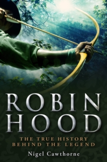 A Brief History of Robin Hood, Paperback Book