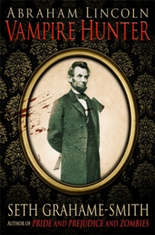 Abraham Lincoln Vampire Hunter, Paperback Book