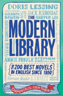 The Modern Library : The 200 Best Novels in English Since 1950, Paperback Book