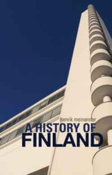 A History of Finland : Directions, Structures, Turning-Points, Hardback Book