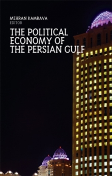 The Political Economy of the Persian Gulf, Paperback / softback Book