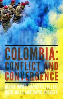 A Great Perhaps? : Colombia: Conflict and Convergence, Hardback Book