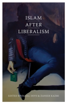 Islam After Liberalism, Paperback Book