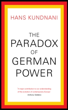 The Paradox of German Power, Paperback Book