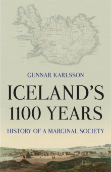 Iceland's 1100 Years : History of a Marginal Society, Paperback / softback Book