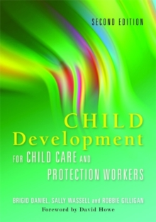 Child Development for Child Care and Protection Workers, Paperback Book
