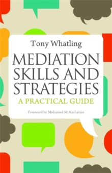 Mediation Skills and Strategies : A Practical Guide, Paperback Book