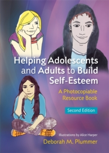 Helping Adolescents and Adults to Build Self-Esteem : A Photocopiable Resource Book, Paperback / softback Book