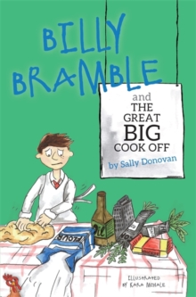 Billy Bramble and the Great Big Cook off, Paperback Book