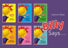 Billy Says... Series : Six Therapeutic Storybooks to Help Children on Their Journey Through Fostering or Adoption, Paperback / softback Book