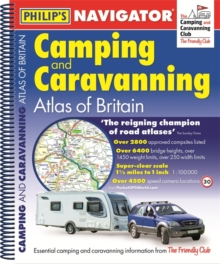 Philip's Navigator Camping and Caravanning Atlas of Britain: Spiral 2nd Edition, Spiral bound Book