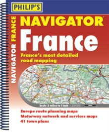 Philip's Navigator Road Atlas France : (Spiral binding), Spiral bound Book