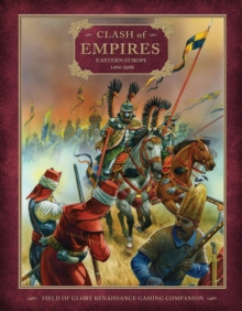 Clash of Empires : Eastern Europe 1494-1698, Paperback Book