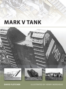 Mark V Tank, Paperback / softback Book