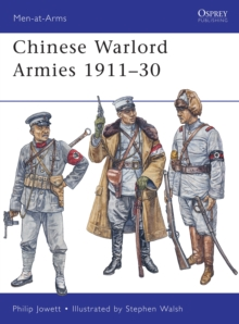Chinese Warlord Armies 1911-30, Paperback / softback Book