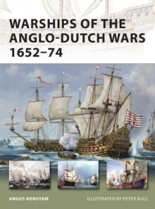 Warships of the Anglo-Dutch Wars 1652-74, Paperback Book