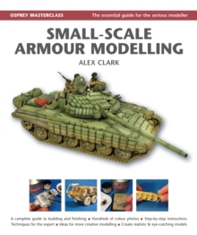 Small-Scale Armour Modelling, Hardback Book