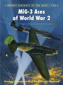MiG-3 Aces of World War 2, Paperback / softback Book