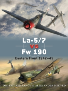 La-5/7 vs Fw 190 : Eastern Front 1942-45, Paperback / softback Book